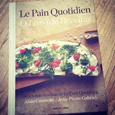 Le Pain Quotidien: O Livro de Receitas