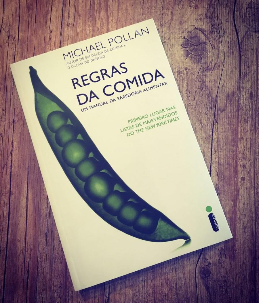 Regras da Comida: Michael Pollan para você comer melhor