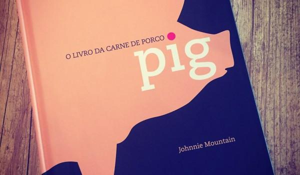 Pig, o livro da carne de porco