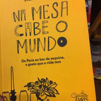 Na mesa cabe o mundo: um livro sobre a comida além do prato
